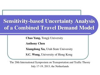 Sensitivity-based Uncertainty Analysis of a Combined Travel Demand Model
