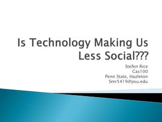 Is Technology Making Us Less Social???