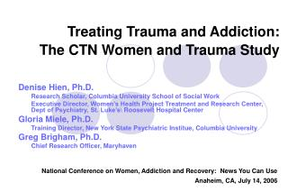 Treating Trauma and Addiction:   The CTN Women and Trauma Study