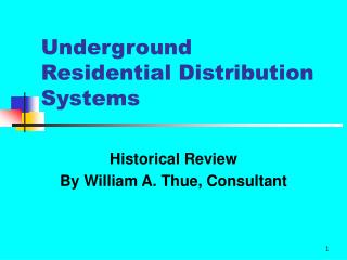 Underground Residential Distribution Systems