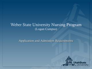 Weber State University Nursing Program (Logan Campus)