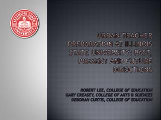 Campus-Wide Teacher Education at Illinois State University