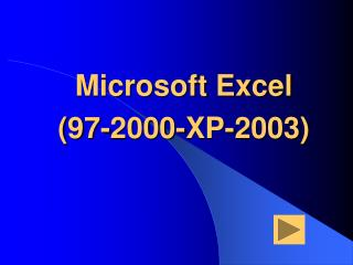 Microsoft Excel (97-2000-XP-2003)