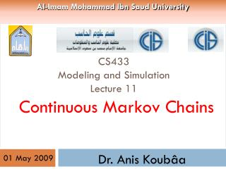 CS433 Modeling and Simulation Lecture 11   Continuous Markov Chains
