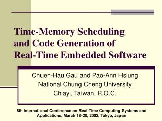 Time-Memory Scheduling  and Code Generation of Real-Time Embedded Software