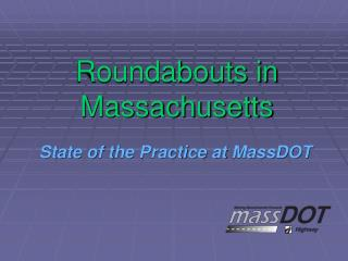 Roundabouts in Massachusetts
