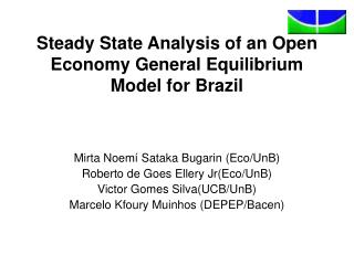 Steady State Analysis of an Open Economy General Equilibrium Model for Brazil