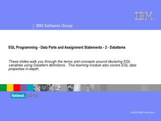 EGL Programming - Data Parts and Assignment Statements - 2 - DataItems