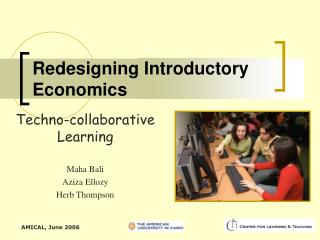 Redesigning Introductory Economics