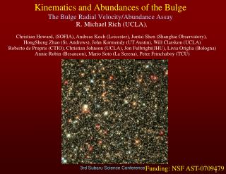 Kinematics and Abundances of the Bulge The Bulge Radial Velocity/Abundance Assay