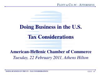 Doing Business in the U.S.   Tax Considerations American-Hellenic Chamber of Commerce