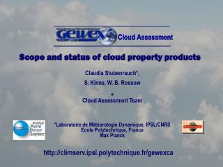 Scope and status of cloud property products