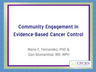 Community Engagement in Evidence-Based Cancer Control