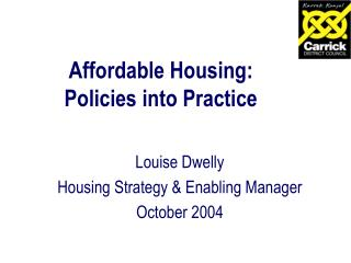 Affordable Housing:  Policies into Practice