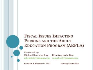 Fiscal Issues Impacting Perkins and the Adult Education Program (AEFLA)
