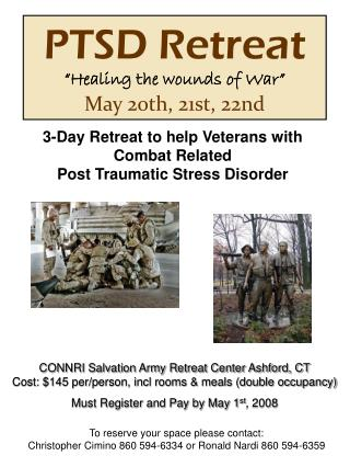 3-Day Retreat to help Veterans with Combat Related Post Traumatic Stress Disorder