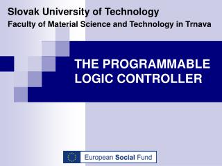 THE PROGRAMMABLE LOGIC CONTROLLER