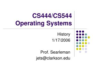 CS444/CS544 Operating Systems