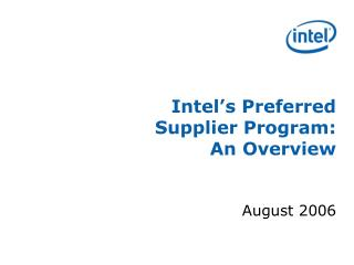 Intel's Preferred Supplier Program:     An Overview