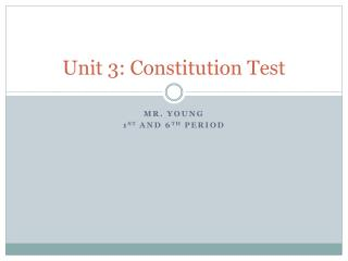 Unit 3: Constitution Test
