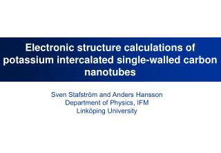 Electronic structure calculations of potassium intercalated single-walled carbon nanotubes