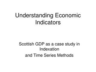Understanding Economic Indicators