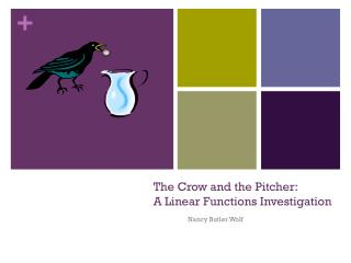 The Crow and the Pitcher: A Linear Functions Investigation