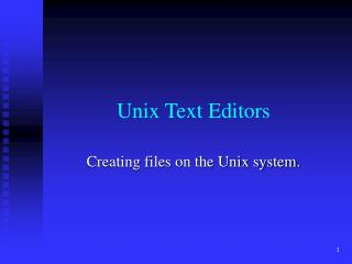 Unix Text Editors