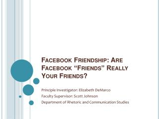 "Facebook Friendship: Are Facebook ""Friends"" Really Your Friends?"