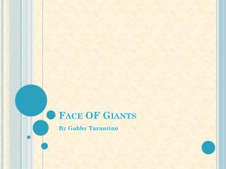 Face OF Giants