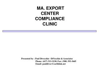 MA. EXPORT CENTER COMPLIANCE CLINIC