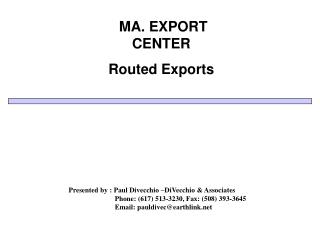MA. EXPORT CENTER  Routed Exports