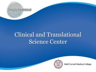 Clinical and Translational Science Center