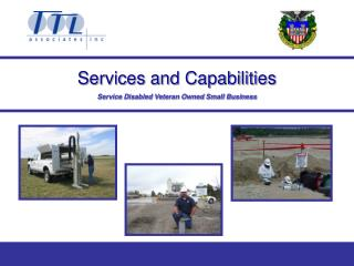 Services and Capabilities Service Disabled Veteran Owned Small Business