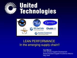 Ken Marcia UTC Director Supplier Development Board President Supplier Excellence Alliance