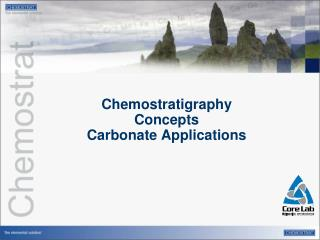 Chemostratigraphy  Concepts Carbonate Applications
