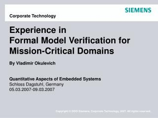 Experience in  Formal Model Verification for Mission-Critical Domains