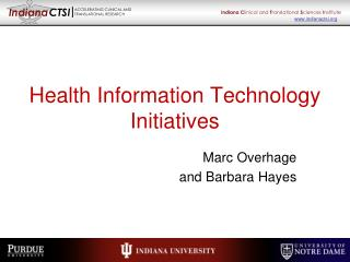 Health Information Technology Initiatives