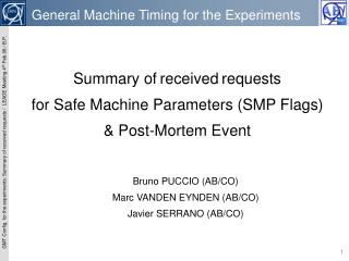 Summary of received requests for Safe Machine Parameters (SMP Flags)  & Post-Mortem Event