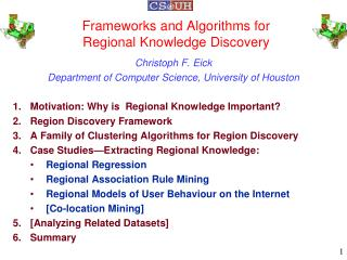 Frameworks and Algorithms for  Regional Knowledge Discovery