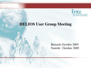 HELIOS User Group Meeting