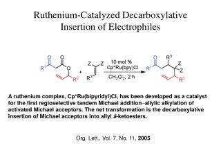 Ruthenium-Catalyzed Decarboxylative Insertion of Electrophiles