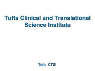 Tufts Clinical and Translational Science Institute