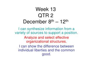 Week 13 QTR 2 December 8 th – 12 th