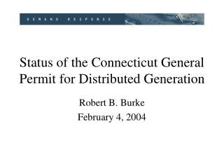 Status of the Connecticut General Permit for Distributed Generation