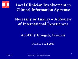 Local Clinician Involvement in Clinical Information Systems: Necessity or Luxury – A Review of International Experiences