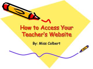 How to Access Your Teacher's Website