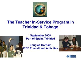 The Teacher In-Service Program in Trinidad  Tobago