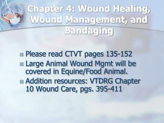 Chapter 4: Wound Healing, Wound Management, and Bandaging