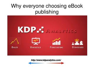 Why everyone choosing eBook publishing